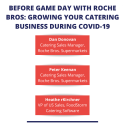 Before Game Day with Roche Bros: Growing Your Catering Business During COVID-19